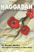 Haggadah A Celebration Of Freedom