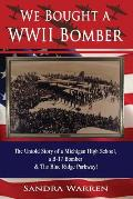 We Bought a WWII Bomber: The Untold Story of a Michigan High School A B-17 Bomber & the Blue Ridge Parkway!