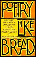 Poetry Like Bread Poets of the Political Imagination from Curbstone Press
