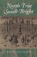 North True South Bright