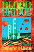 Blood On The Bridge