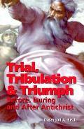 Trial Tribulation & Triumph Before Durin