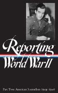 Reporting World War II Volume 2 American Journalism