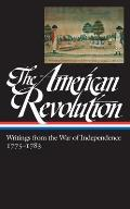 American Revolution Writings from the War of Independence