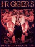 H R Gigers Retrospective 1964 1984
