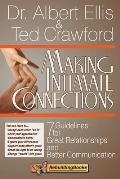 Making Intimate Connections 7 Guidelines for Great Relationships & Better Communication
