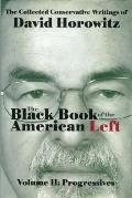 The Black Book of the American Left Volume 2: Progressives