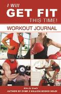 I Will Get Fit This Time Workout Journal With I Did It Stickers & Portable Mini Journal & Chart