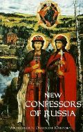 New Confessors Of Russia Volume 1