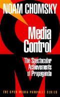 Media Control The Spectacular Achievemen