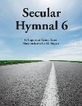 Secular Hymnal 6: 12 Important Hymn Tunes Made Inclusive for All Singers