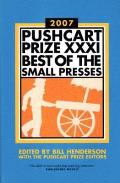 Pushcart Prize XXXI: Best of the Small Presses (Pushcart Prize: Best of the Small Presses)