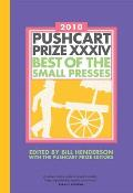 The Pushcart Prize XXXIV: Best of the Small Presses