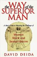 Way Of The Superior Man A Mans Guide To Master