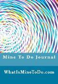 Mine to Do Journal
