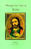 Through The Eyes Of Jesus