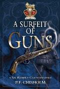 Surfeit Of Guns Finney