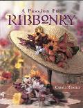 Passion For Ribbonry