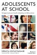 Adolescents At School Perspectives on Youth Identity & Education