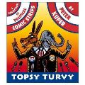 Topsy Turvy A Collection Of Political