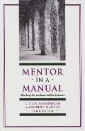 Mentor in a Manual Climbing the Academic Ladder to Tenure Third Edition