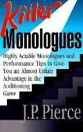 Killer Monologues Highly Actable Monol