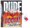 Dude Diary Boom