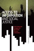 Access to Information and Social Justice: Critical Research Strategies for Journalists, Scholars, and Activists