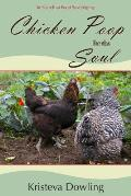 Chicken Poop for the Soul: A Year in Search of Food Sovereignty
