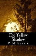 The Yellow Shadow
