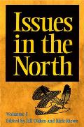 Issues in the North: Volume I