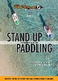 Stand Up Paddling: An Essential Guide
