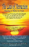 Law of Attraction: Making It Work for You!