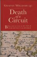Death of a Circuit: Being Some Account of the Oxford Circuit and How It Was Abolished