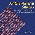 Mathematical Snacks: A Collection of Interesting Ideas to Fill Those Spare Moment