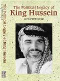 The Political Legacy of King Hussein