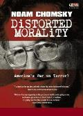 Distorted Morality: America's War on Terror?