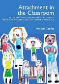 Attachment in the Classroom: a Practical Guide for Schools