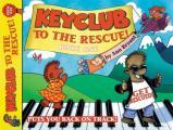 Faber Edition: Keyclub||||Keyclub to the Rescue, Bk 1
