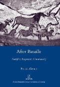 After Bataille: Sacrifice, Exposure, Community