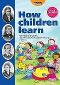 How Children Learn: From Montessori To Vygotsky - Educational Theories