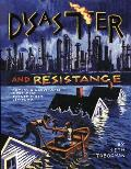 Disaster & Resistance Comics & Landscapes for the 21st Century