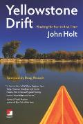 Yellowstone Drift: Floating the Past in Real Time