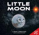 Little Moon: Join 'Little Moon' from Deep Space on His Amazing Journey Th
