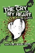 The Cry of My Heart: How to Be a Genuine Disciple