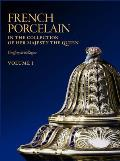 French Porcelain: In the Collection of Her Majesty the Queen - 3 Volumes