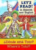 Where's Toto?: Donde Esta Toto?