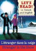 Stranger in the Snow: L'etranger Dans La Neige