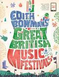 Edith Bowman's Great British Music Festivals