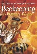 Beekeeping A Beginners Guide